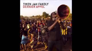"""Tiken Jah Fakoly 2014 """"N°03  Le Prix Du Paradis""""  ???"""
