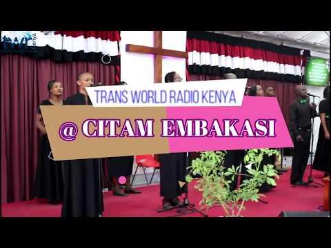 TWR Kenya @ CITAM Embakasi:-  Obedience