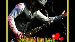 Boney James -  Nothing But Love
