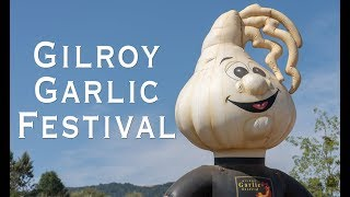Gilroy Garlic Festival 2018