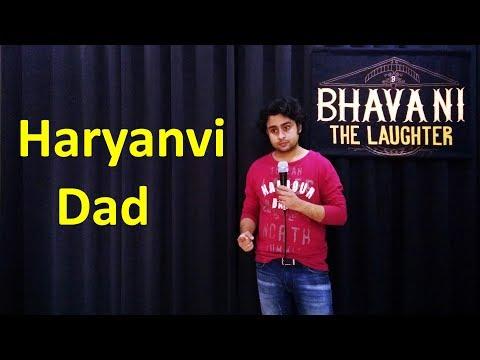 Haryanvi Dad | Stand up comedy by Bhavani Shankar