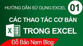 Học Excel cơ bản online bài 1: Các thao tác cơ bản trong Excel