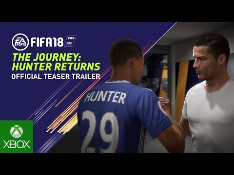 FIFA 18 | The Journey: Hunter Returns | Official Teaser Trailer