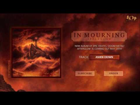 IN MOURNING - Ashen Crown (Official Track Stream)