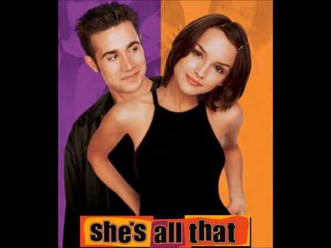 She´s All That Soundtrack (Girl Next Door- Gorgeous)