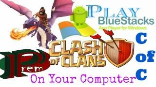 How to Play Clash of Clans on Your PC , Play Clash Of Clans on PC. Best Performance.