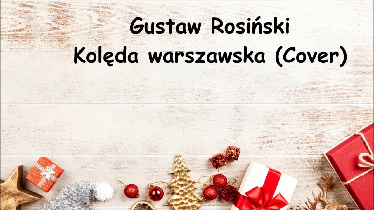 Kolęda warszawska- Gustaw Rosiński (Cover)