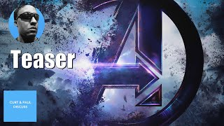 The Avengers Endgame Teaser Trailer