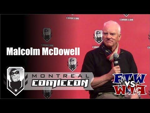 Malcolm McDowell - Montreal ComicCon - Full Panel