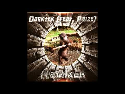 Darktek (Feat. Raize) - Hammer (FREE...