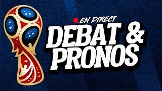 🔴 DEBAT & PRONOS DE LA COUPE DU MONDE 2018 PART.1