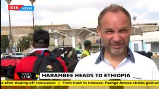 Harambee stars issues before Ethiopia game | SCORELINE