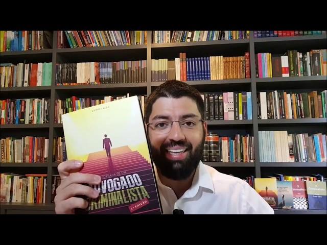 Livro A jornada de um Advogado Criminalista - 2ª edição