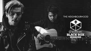 The Neighbourhood Afraid Black Box Sessions