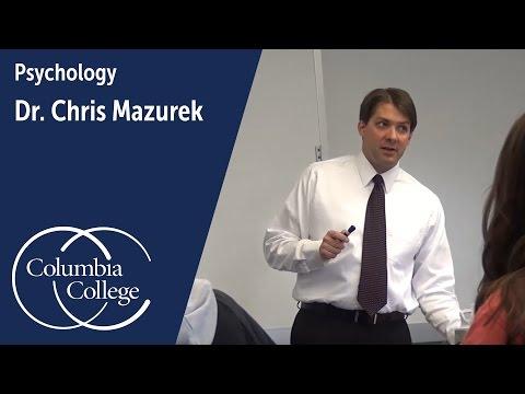 Dr. Chris Mazurek: Associate Professor of Psychology, Columbia College