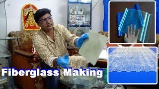 How to make fiver glass sheet. How to make fiver glass sheet in just 30 minutes at home,