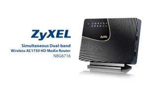 NBG6716 - Simultaneous Dual-Band Wireless AC1750 HD Media Router