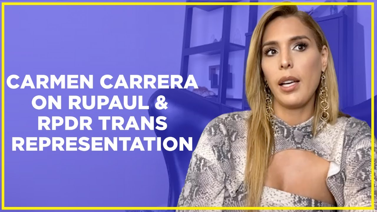 Carmen Carrera Opens Up About Calling Out Drag Race and Trans Representation