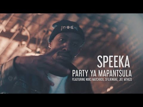 Speeka - Party ya Mapantsula ft. Noks Matchbox, Sfilikwane, Mthizo & Jef (Official Video)