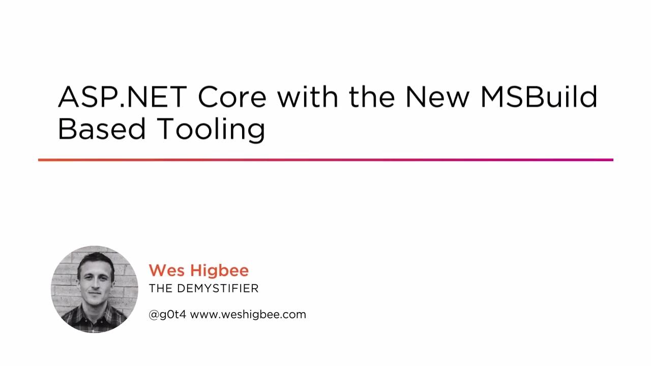 ASP NET Core Tutorial- New MSBuild Based Tooling   Pluralsight