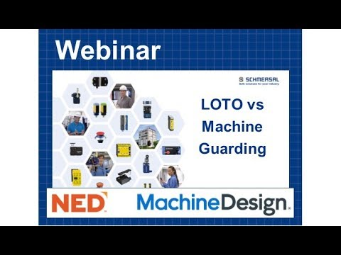 Webinar: Lock Out/Tag Out Versus Machine Guarding
