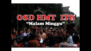 Gambar cover OSD HMT ITB - Malam Minggu [ Wisuda April 2019 ITB ]