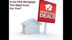 Is an FHA Mortgage The Right Loan For You? | 214.945.1066