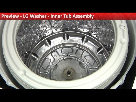 LG washer - Inner Tub Assembly replacement - Diagnostic & Repair