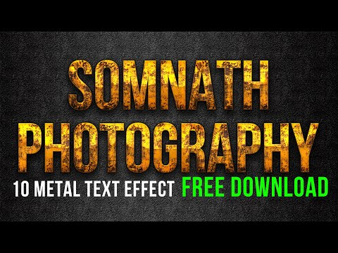 10 Metal Text Effects In Photoshop FREE DOWNLOAD By Somnath Photography