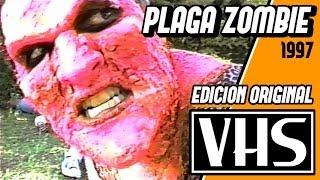 PLAGA ZOMBIE version VHS - Pelicula completa