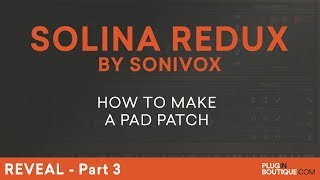 Sonivox Solina Redux | Make A Pad Patch | Arp Solina String Ensemble Synth | Part 3