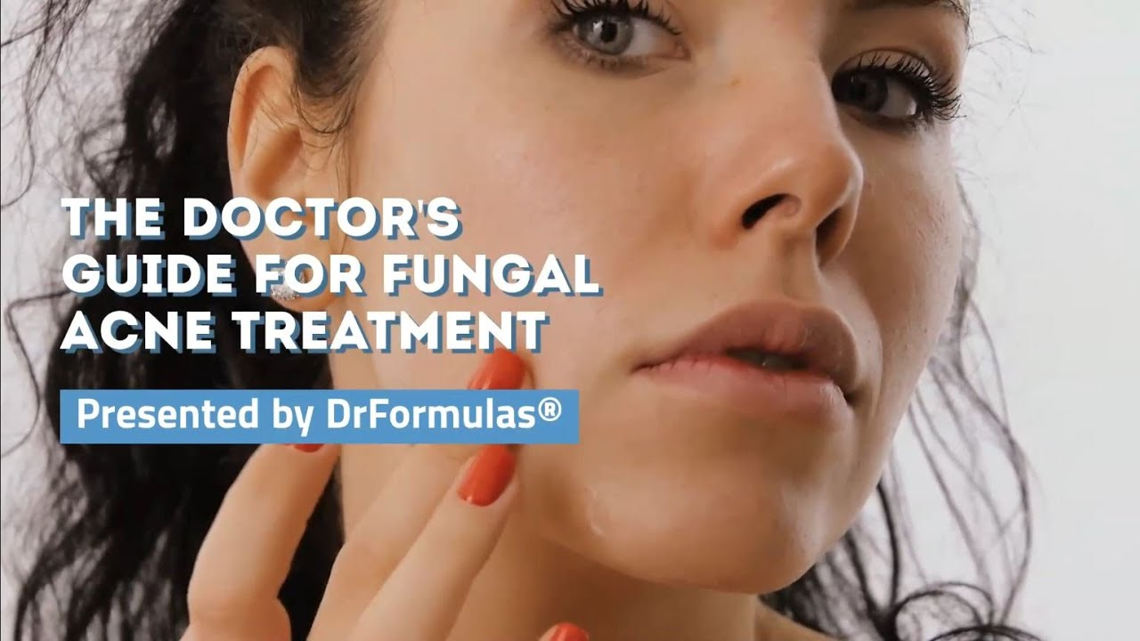 Fungal Acne Treatment In 30 Days The Doctor S Guide Drformulas