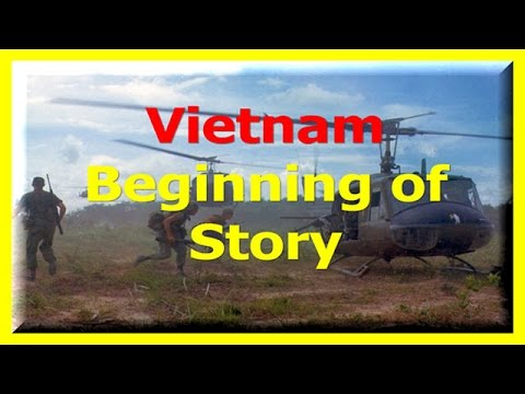 Vietnam Documentary Beginning of Story Full Documentaries History Channel Films