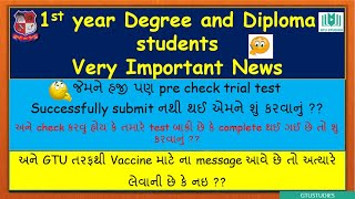 pre check trial test - last time for absent students and vaccination for GTU students