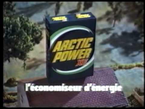 Arctic Power XE (Publicité Québec)