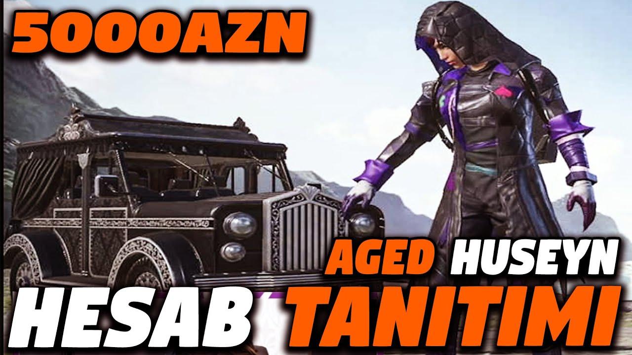 AGED HUSEYN 5000AZN HESAB TANITIMI - PUBG Mobile