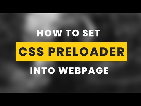How to add css preloader into webapage | Prealoder in html page