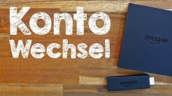Amazon Fire TV Stick Konto wechseln, Tutorial auf Deutsch #TrauDirWasZu