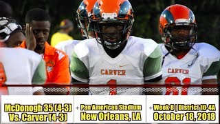 Carver vs. McDonogh 35 (Week 8) - Rams strike for big plays early, defense shows out (again)
