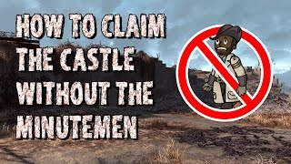How to Claim the Castle without the Minutemen in Fallout 4
