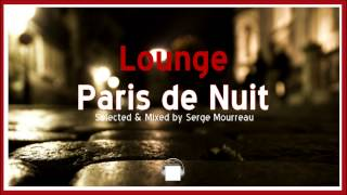 LOUNGE MUSIC 2015    PARIS DE NUIT   DJ MIX