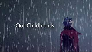 "Emotional Piano Song - ""Our Childhoods"" by songainlover"