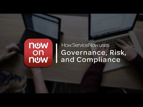 Now on Now: Governance, Risk, and Compliance