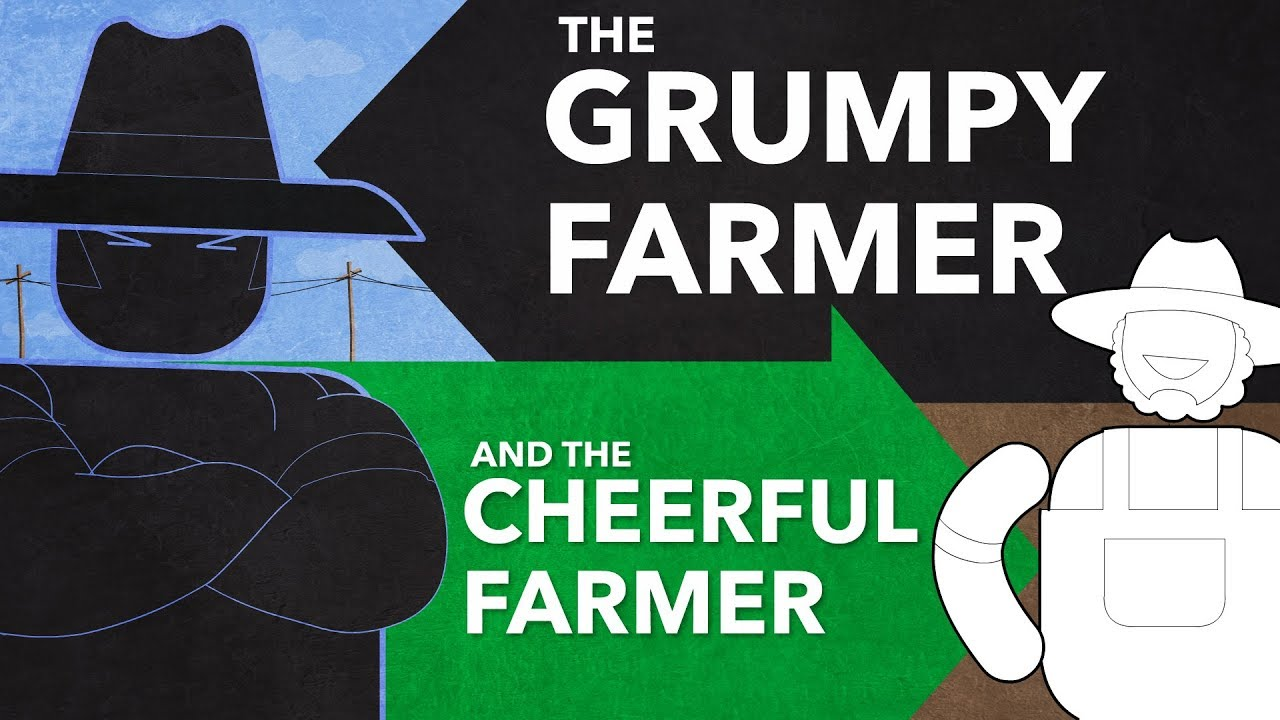 Are you a Grumpy Farmer or a Cheerful Farmer?
