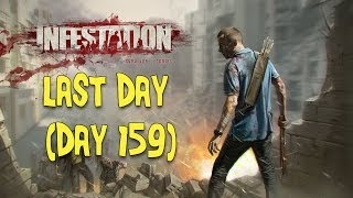 Infestation Survivor Stories Last Day? (Day 159)
