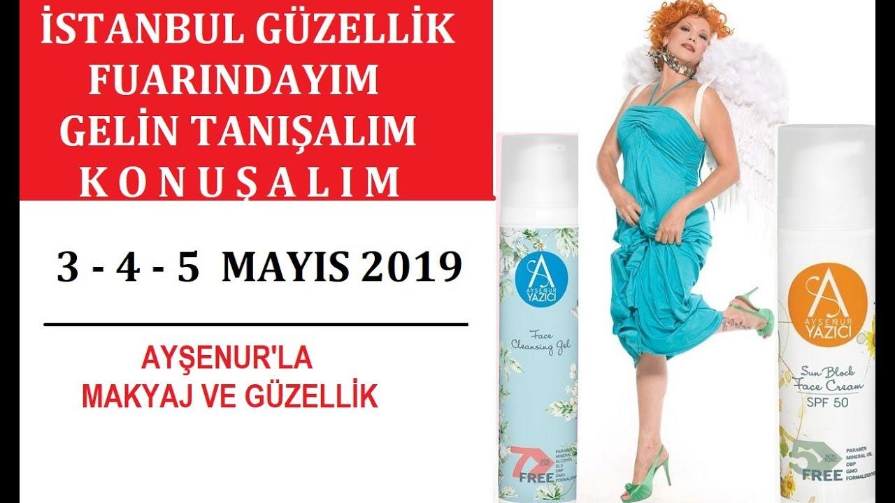 Istanbul Güzellik Fuarında Herkesi Standımıza Bekliyorum İçi Dışı iyi  kozmetiklerle Tanışın