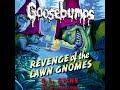 Revenge of the Lawn Gnomes (Classic Goosebumps #19).
