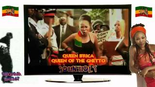 "♥Queen Ifrica ♥John Holt "" Queen Of The Ghetto""ჱܓ L ♥ O ♥ V ♥ E. ჱܓჱܓჱܓ"