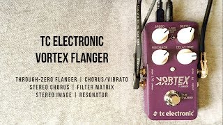 TC Electronic Vortex Flanger - More Than Just a Flanger Pedal (Stereo)