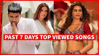 Past 7 Days Most Viewed Indian Songs on Youtube [19 July 2021]